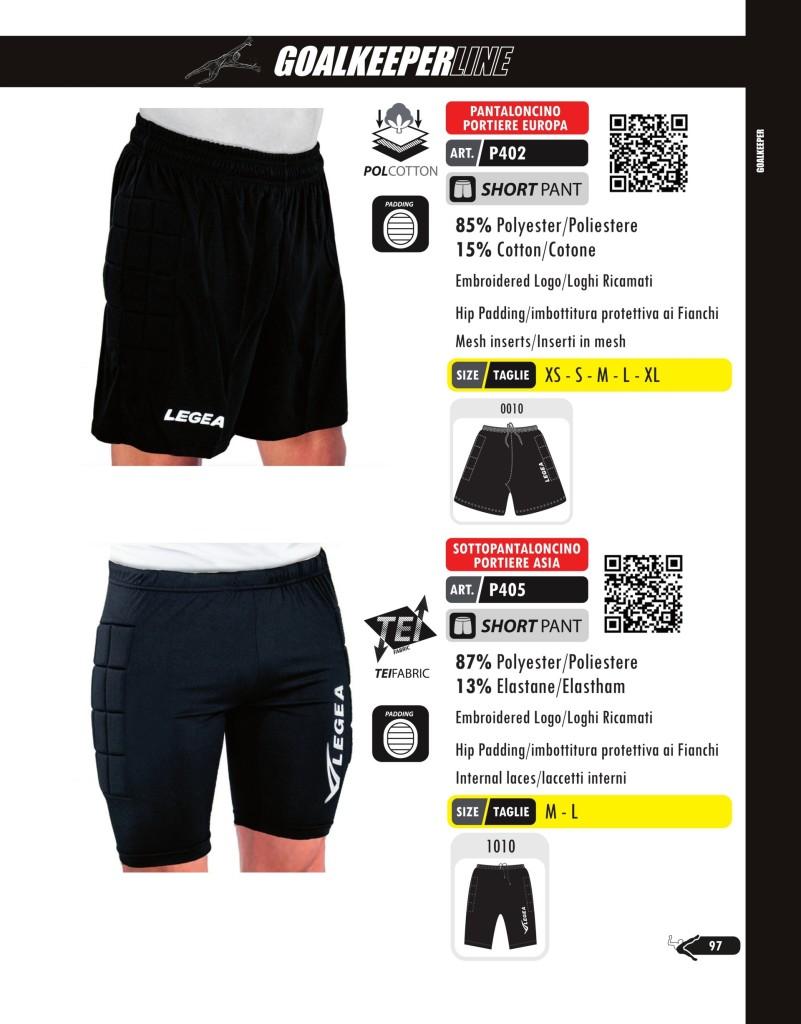 Komplety piłkarskie Legea Pantaloncino Portiere Europa i Sottopantaloncino Portiere Asia